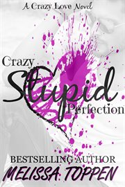 Crazy stupid perfection cover image