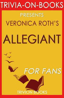 Cover image for Allegiant: By Veronica Roth: (Divergent Series)