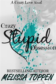 Crazy stupid obsession cover image