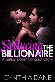 Seducing the billionaire. Book #0.5 cover image