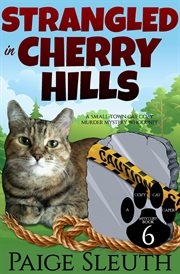 Strangled in Cherry Hills cover image