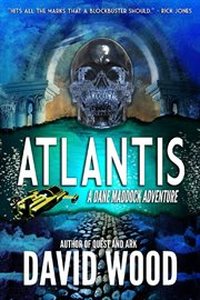 Atlantis : a Dane Maddock adventure cover image