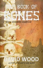 The Book of Bones : a Bones Bonebrake Adventure cover image