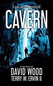 Cavern : a Dane Maddock adventure cover image