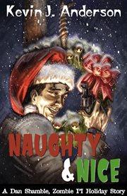 Naughty & nice. Book #3.5 cover image
