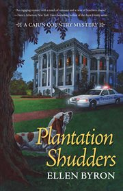Plantation shudders : a Cajun country mystery cover image