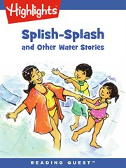 Splish-splash and other water stories cover image