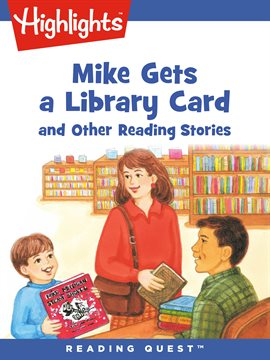 Cover image for Mike Gets a Library Card and Other Reading Stories