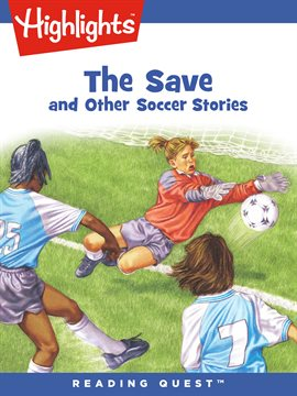 Cover image for The Save and Other Soccer Stories