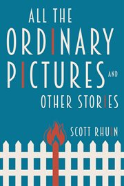 All the ordinary pictures and other stories cover image
