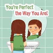 You're perfect the way you are! cover image