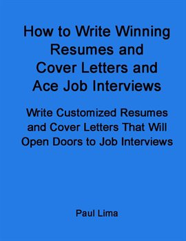 Cover image for How to Write Winning Resumes and Cover Letters and Ace Job Interviews