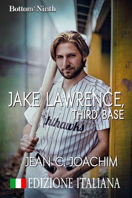 Jake Lawrence, Third Base