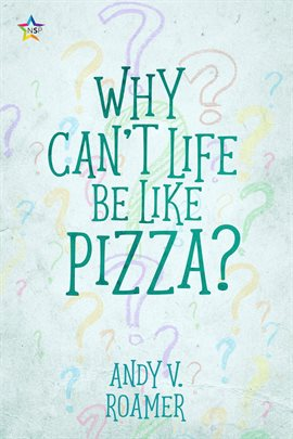 Why Can't Life Be Like Pizza?