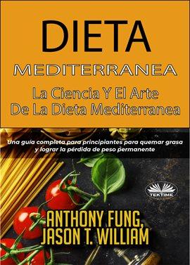 Cover image for Dieta Mediterránea - La Ciencia Y El Arte De La Dieta Mediterránea