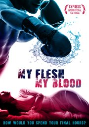 My flesh my blood cover image