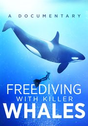 Freediving With Killer Whales
