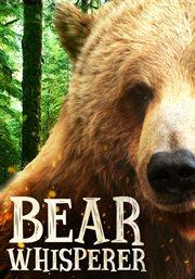 Bear Whisperer - Season 1
