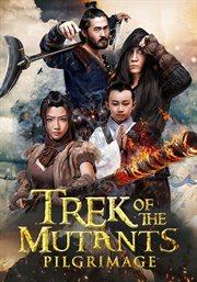 Trek of the mutants