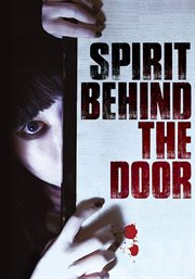 Spirit behind the door