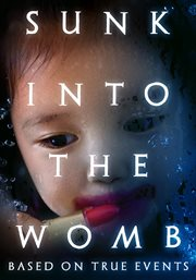 Sunk into the womb