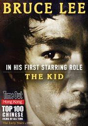Brue lee: the kid