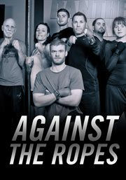 Against the Ropes