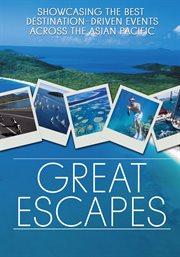 Great Escapes - Season 1