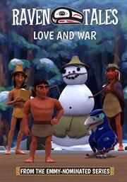 Raven Tales: Love & War