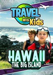 Travel With Kids Hawai'i