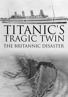 Titanic's Tragic Twin