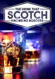 Scotch: the Story of Whisky - Season 1