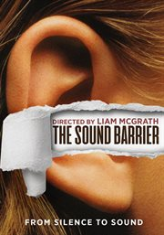 The sound barrier : from silence to sound cover image