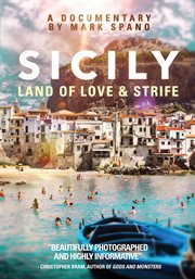 Sicily : land of love & strife cover image