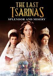 The Last Tsarinas