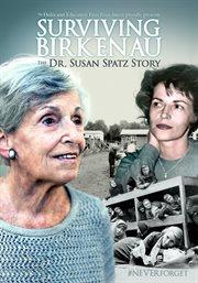Surviving Birkenau