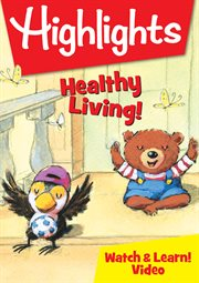 Highlights – healthy living! cover image