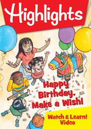 Highlights – happy birthday, make a wish! cover image