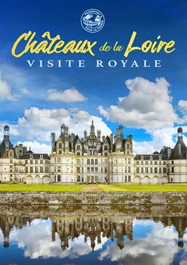 Passeport Pour Le Monde: Châteaux De La Loire, portada del libro
