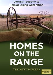 Homes on the range: the new pioneers cover image