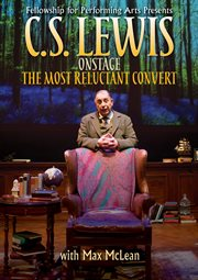 C.S. Lewis on stage : the most reluctant convert cover image