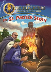 Torchlighters: the st. patrick story cover image