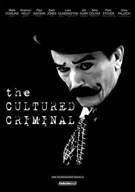 The Cultured Criminal /