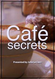 Cafâe Secrets