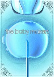 The Baby Makers - Season 1