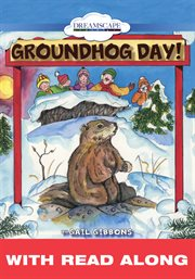 Groundhog Day! (read Along)