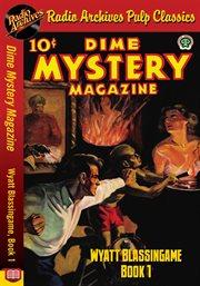 Wyatt Blassingame Book 1