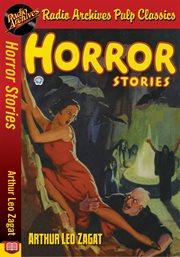 Horror Stories - Arthur Leo Zagat