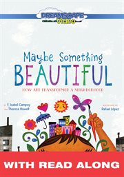 Maybe Something Beautiful (read Along)
