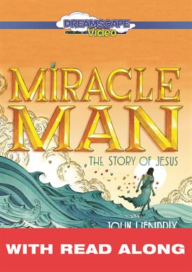Cover image for Miracle Man: The Story of Jesus (Read Along)